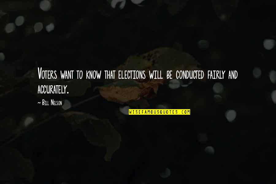 Urbanisation Quotes By Bill Nelson: Voters want to know that elections will be