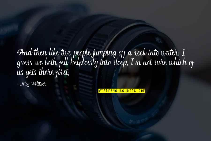 Urbanisation Quotes By Meg Wolitzer: And then like two people jumping off a