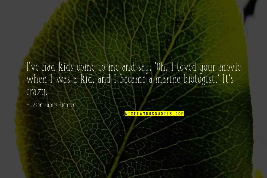 Us Marine Quotes By Jason James Richter: I've had kids come to me and say,