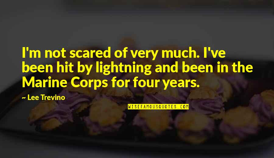 Us Marine Quotes By Lee Trevino: I'm not scared of very much. I've been