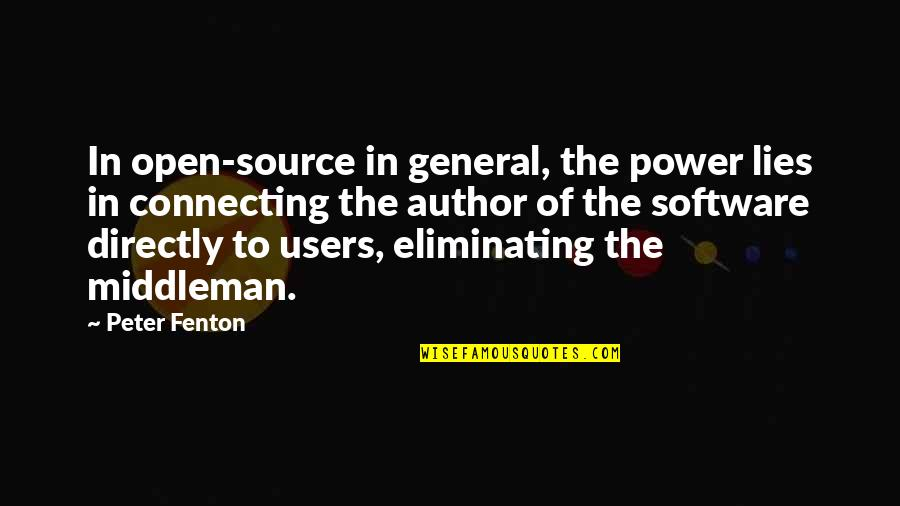 Users Quotes By Peter Fenton: In open-source in general, the power lies in