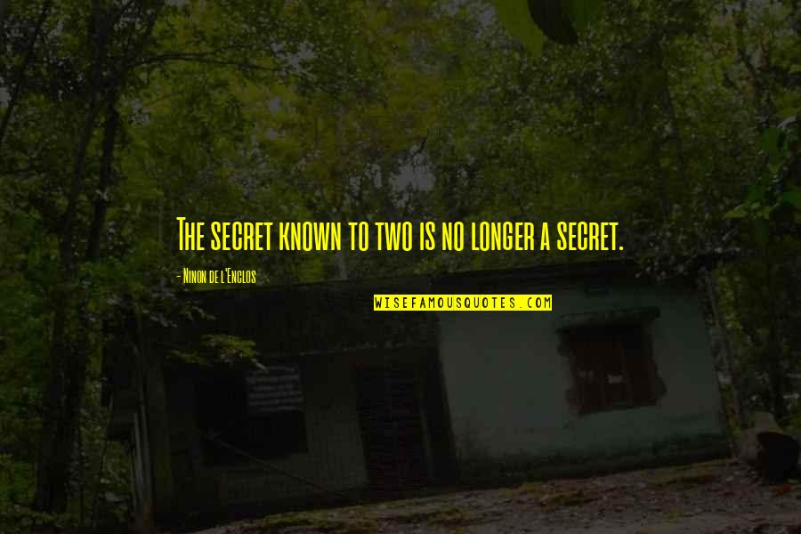Valentines Day And Being Single Quotes By Ninon De L'Enclos: The secret known to two is no longer