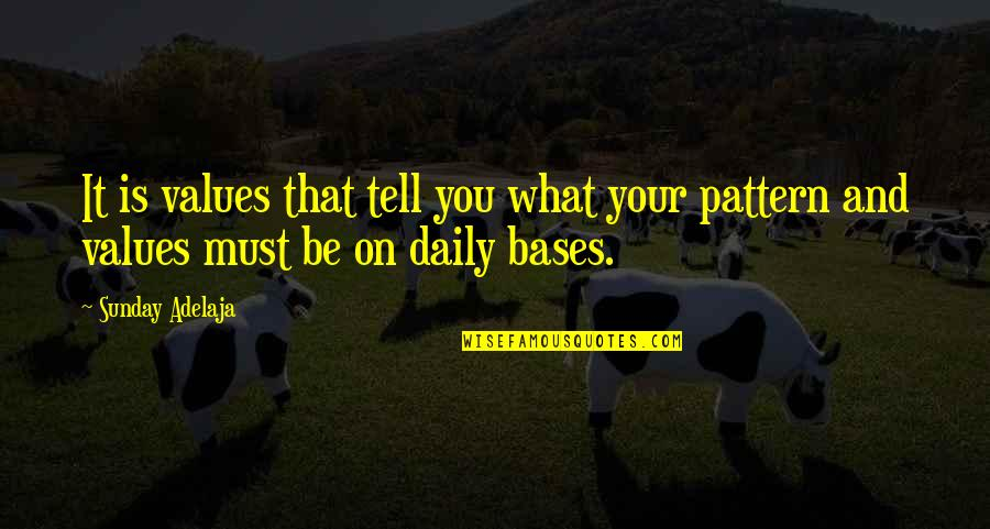 Values In Life Quotes By Sunday Adelaja: It is values that tell you what your