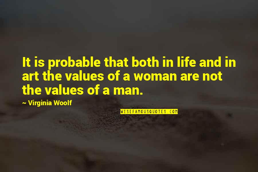Values In Life Quotes By Virginia Woolf: It is probable that both in life and