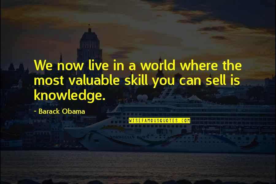 Varanasi Ghat Quotes By Barack Obama: We now live in a world where the