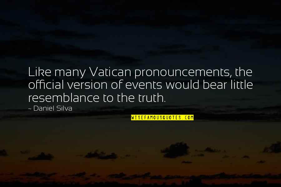 Vatican's Quotes By Daniel Silva: Like many Vatican pronouncements, the official version of