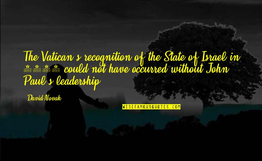 Vatican's Quotes By David Novak: The Vatican's recognition of the State of Israel