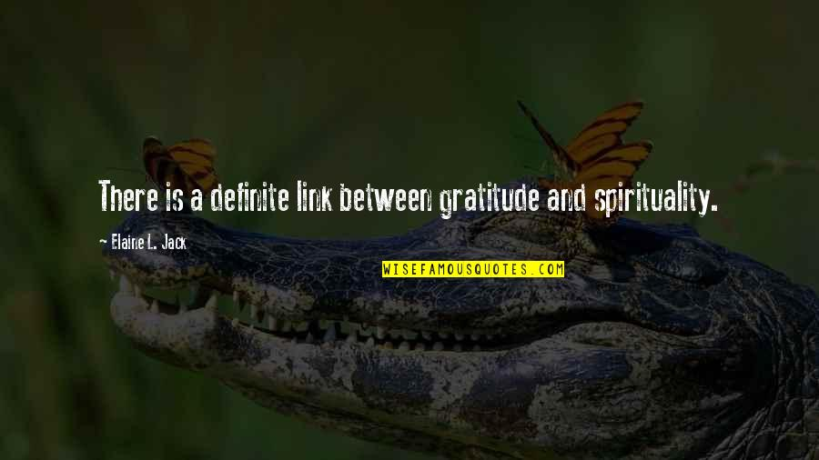 Vegetable Garden Love Quotes By Elaine L. Jack: There is a definite link between gratitude and