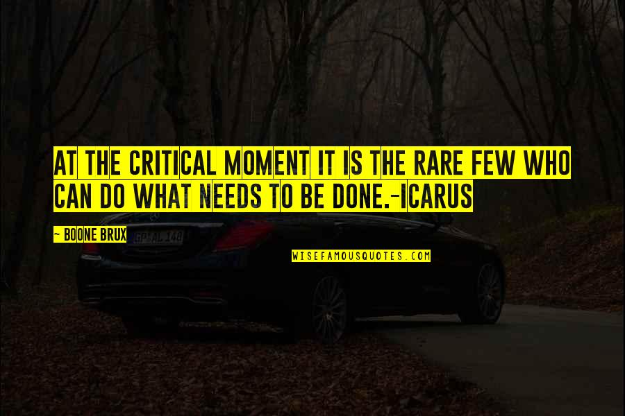 Vegetius Quotes By Boone Brux: At the critical moment it is the rare