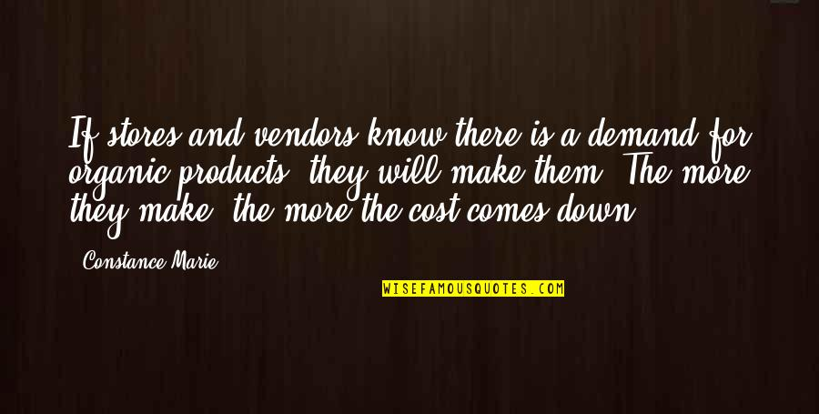 Vendors Quotes By Constance Marie: If stores and vendors know there is a