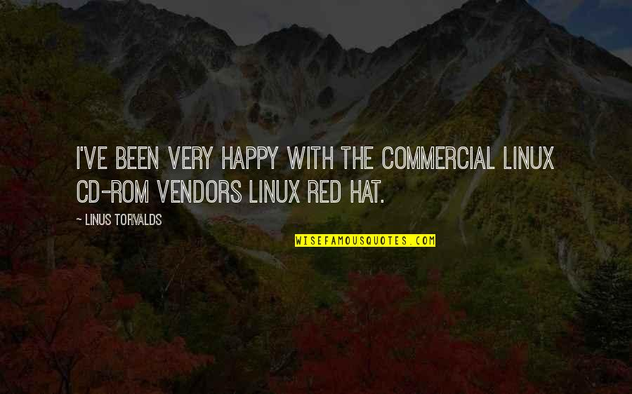 Vendors Quotes By Linus Torvalds: I've been very happy with the commercial Linux