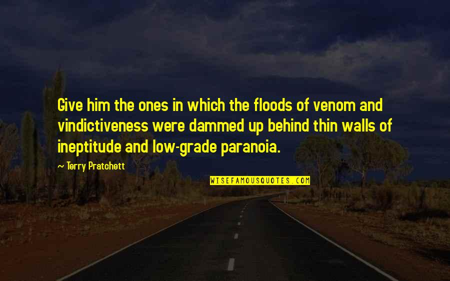 Venom Quotes By Terry Pratchett: Give him the ones in which the floods