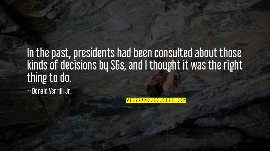 Verrilli Quotes By Donald Verrilli Jr.: In the past, presidents had been consulted about