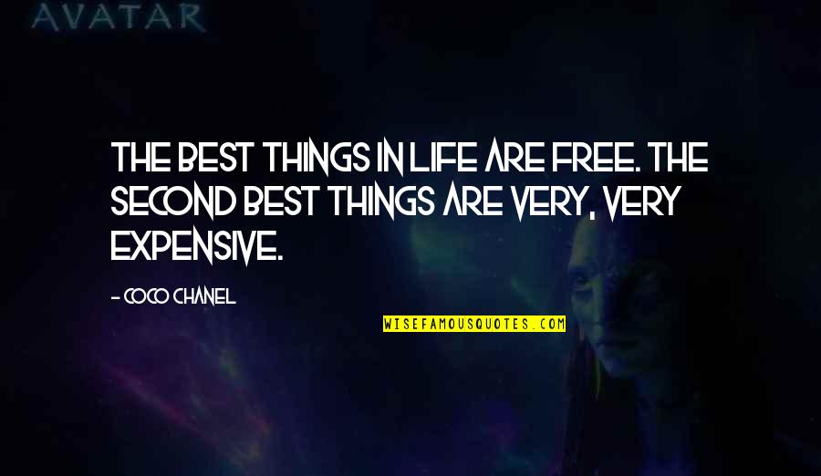 Very Best Quotes By Coco Chanel: The best things in life are free. The