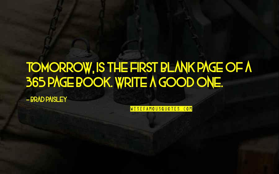 very good new year quotes by brad paisley tomorrow is the first blank page