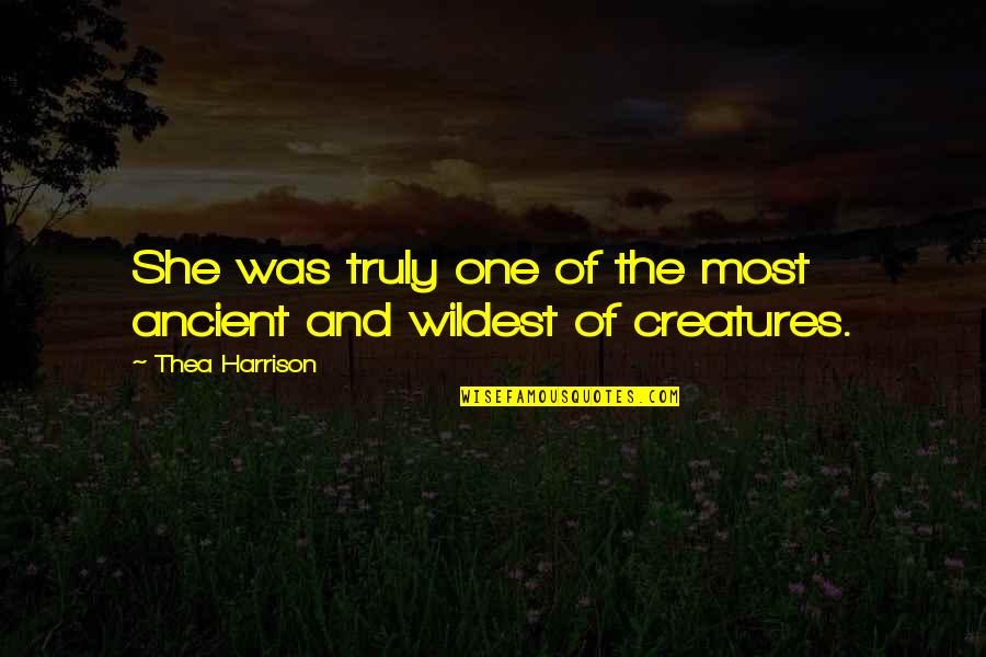 Very Short Heart Touching Quotes By Thea Harrison: She was truly one of the most ancient