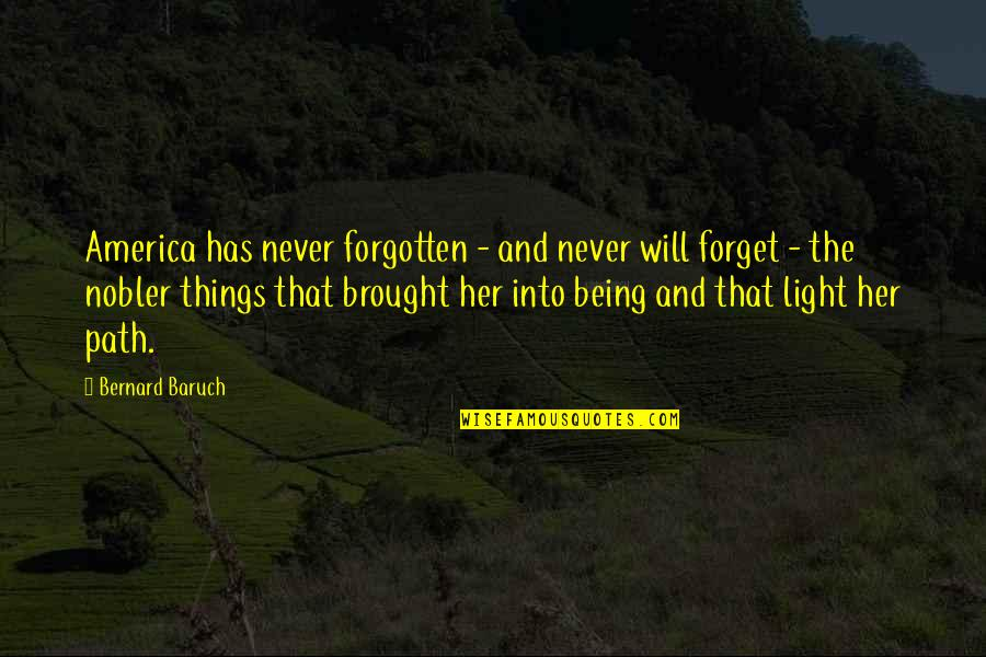 Vicki Lawrence Mama Quotes By Bernard Baruch: America has never forgotten - and never will