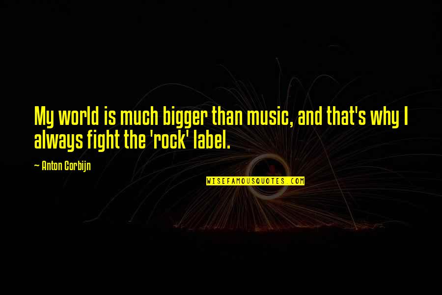 Victor Frankenstein Irresponsible Quotes By Anton Corbijn: My world is much bigger than music, and