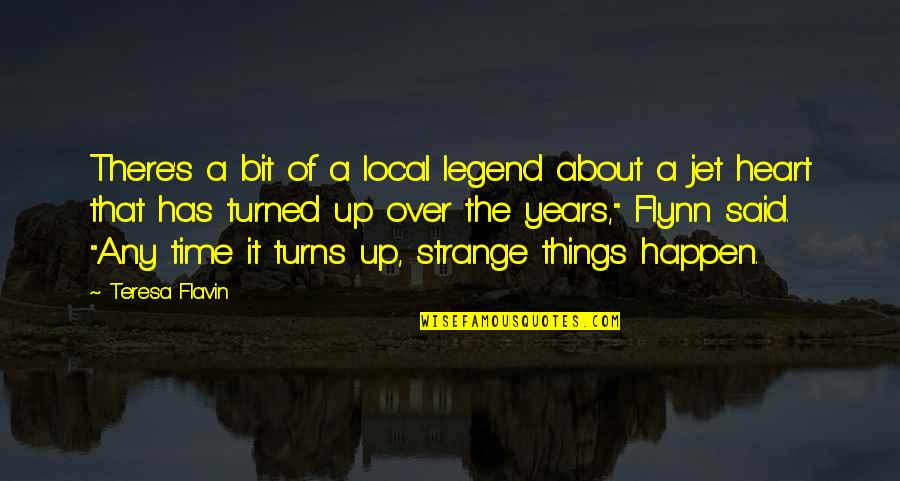 Victorian Era Quotes By Teresa Flavin: There's a bit of a local legend about