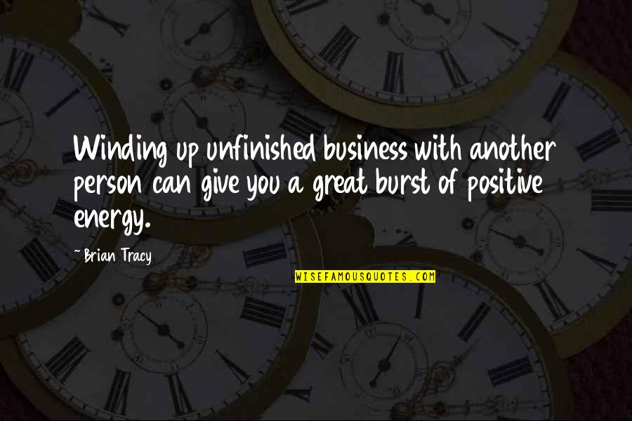 Vincent Scully Quotes By Brian Tracy: Winding up unfinished business with another person can
