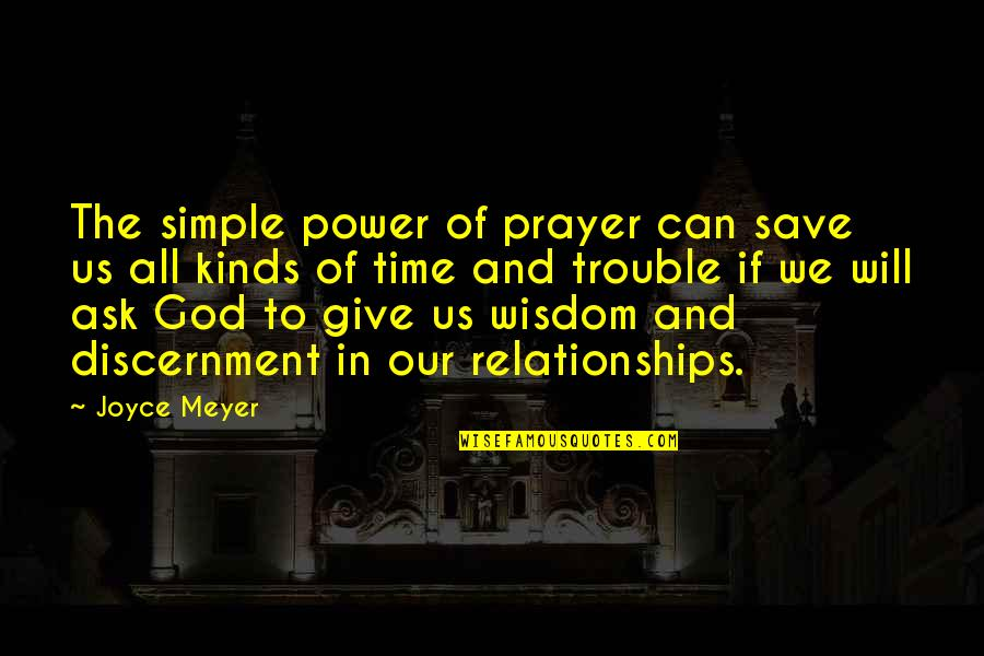 Vinnie The Gooch Quotes By Joyce Meyer: The simple power of prayer can save us