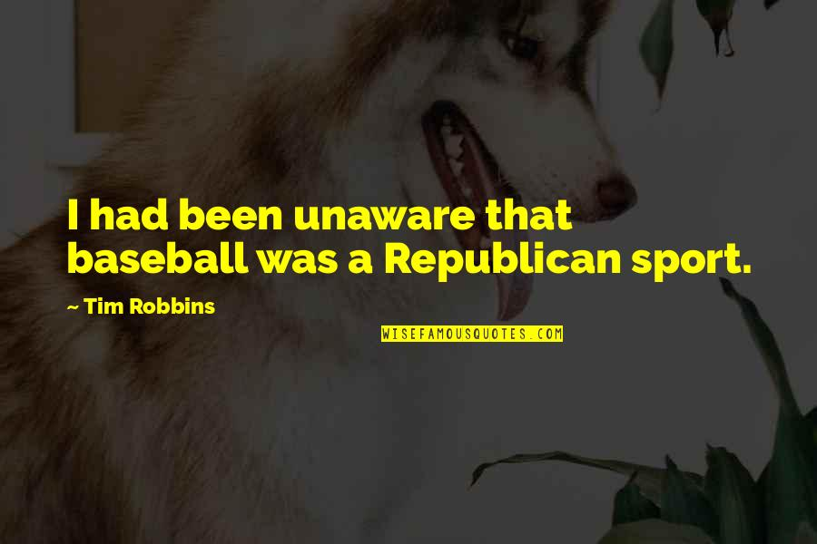 Violet Quotes Quotes By Tim Robbins: I had been unaware that baseball was a