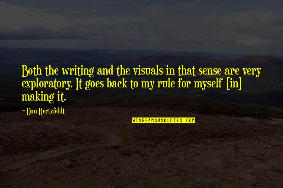 Visuals Quotes By Don Hertzfeldt: Both the writing and the visuals in that