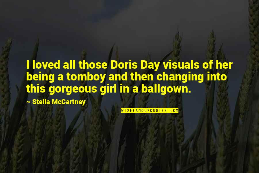 Visuals Quotes By Stella McCartney: I loved all those Doris Day visuals of