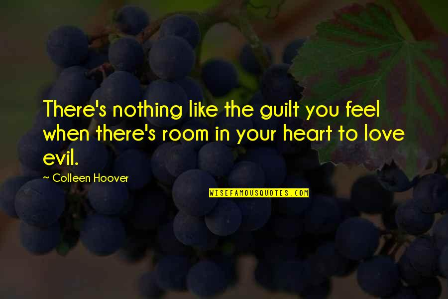 Vixens Quotes By Colleen Hoover: There's nothing like the guilt you feel when