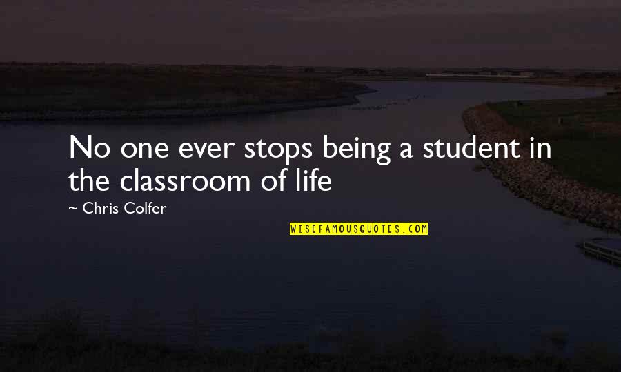 Vogue Uk Quotes By Chris Colfer: No one ever stops being a student in