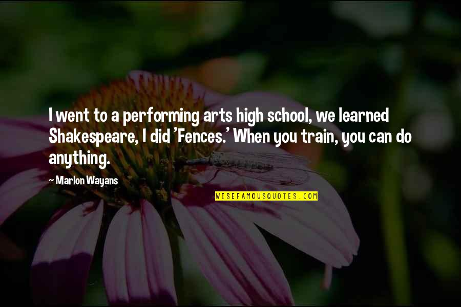 Vucic Quotes By Marlon Wayans: I went to a performing arts high school,