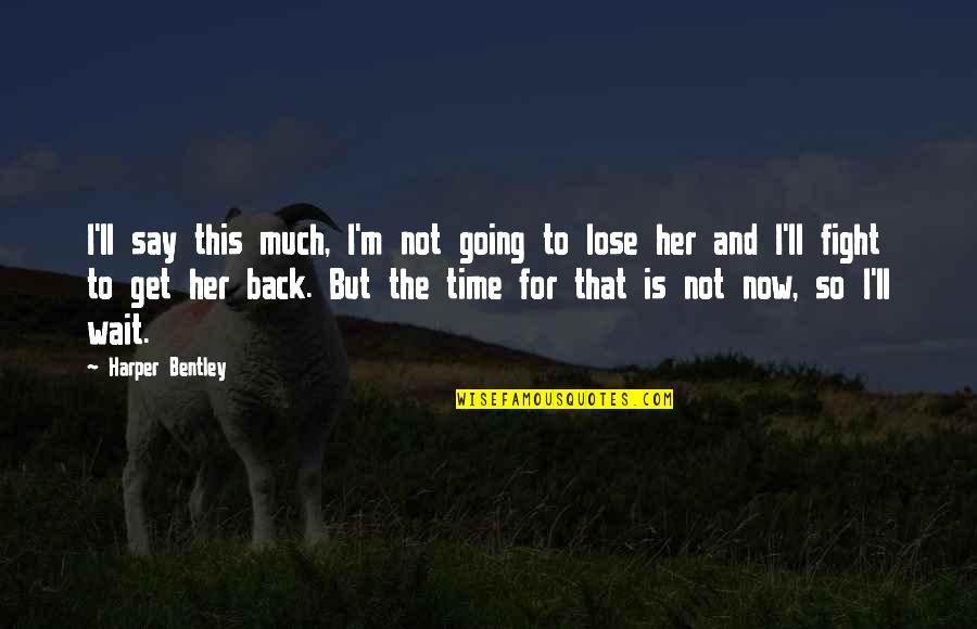 what to say to get her back quotes