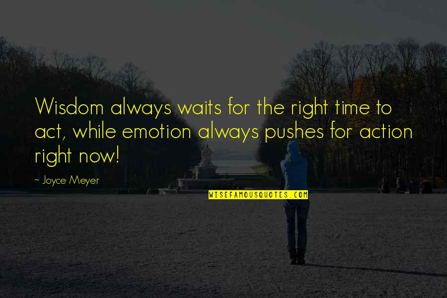 Waiting Right Time Quotes Top 21 Famous Quotes About Waiting Right Time
