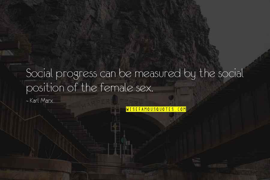 Waled Quotes By Karl Marx: Social progress can be measured by the social