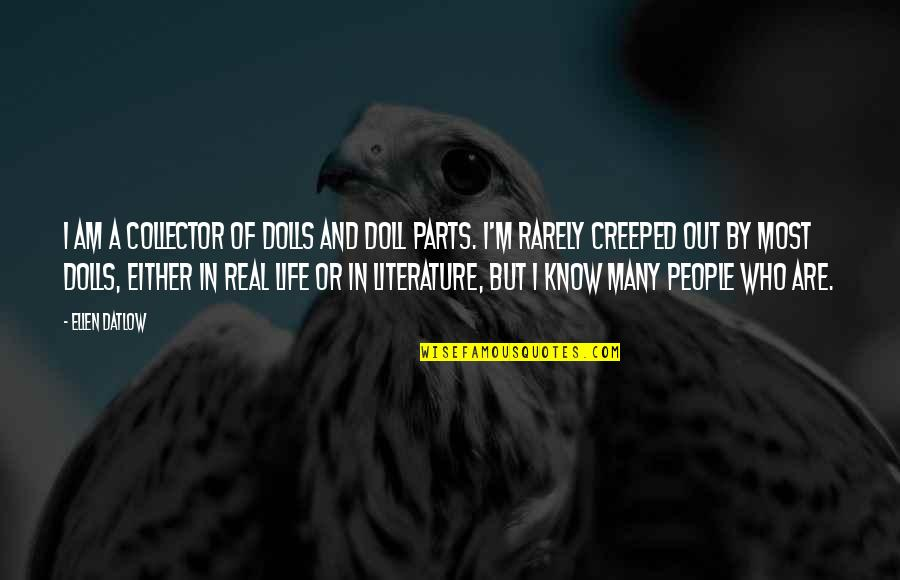 Walgreens Stock Quotes By Ellen Datlow: I am a collector of dolls and doll