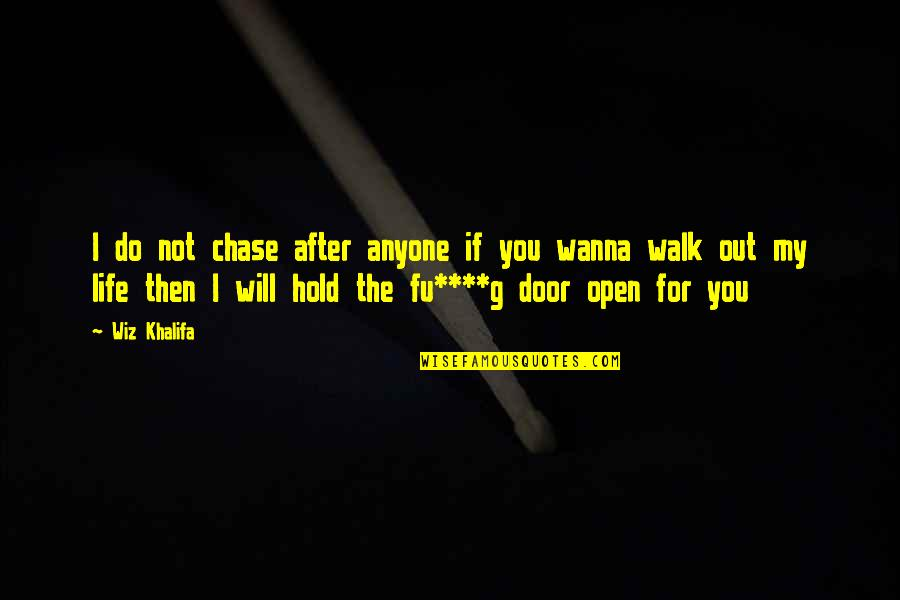 75 You Wanna Walk Out Of My Life Quotes Mesgulsinyali