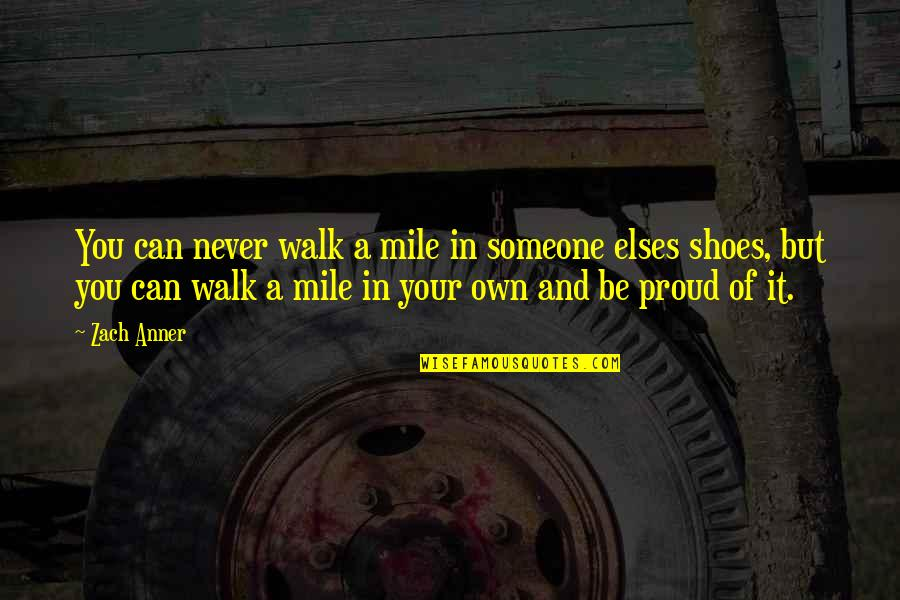 Walk Your Shoes Quotes Top 54 Famous Quotes About Walk Your Shoes