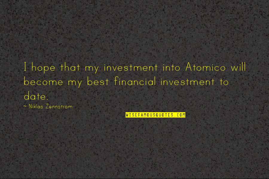 Walkure Romanze Quotes By Niklas Zennstrom: I hope that my investment into Atomico will