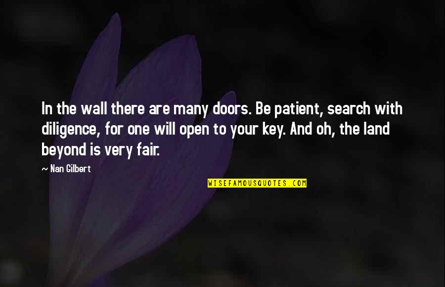 Wall-e Quotes By Nan Gilbert: In the wall there are many doors. Be