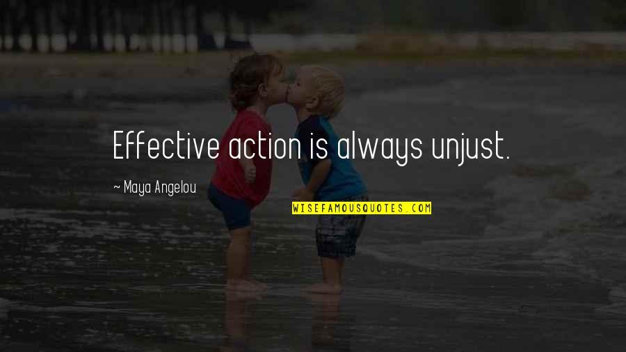 Wallpaper Retina Quotes By Maya Angelou: Effective action is always unjust.