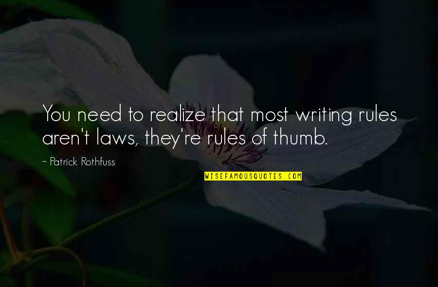 Wallpaper Retina Quotes By Patrick Rothfuss: You need to realize that most writing rules