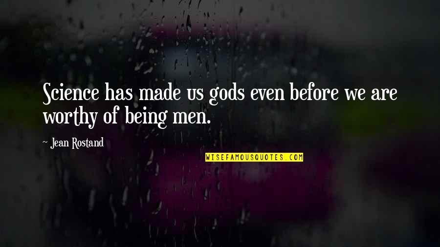 Wallpapers Having Quotes By Jean Rostand: Science has made us gods even before we