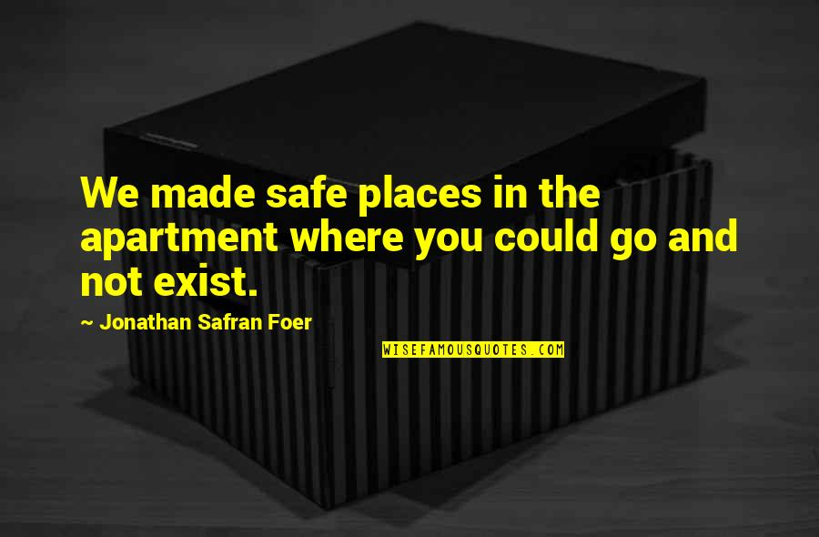 Wallpapers Having Quotes By Jonathan Safran Foer: We made safe places in the apartment where