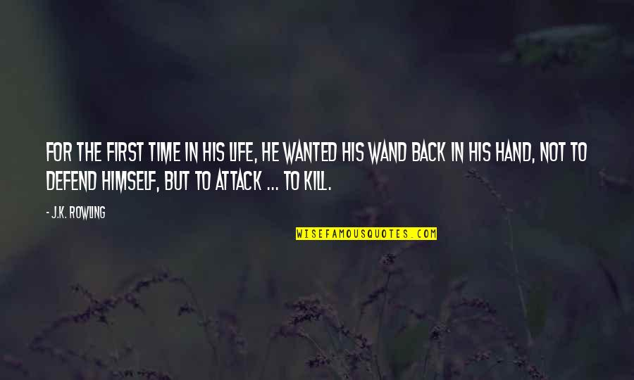Wand'ring Quotes By J.K. Rowling: For the first time in his life, he