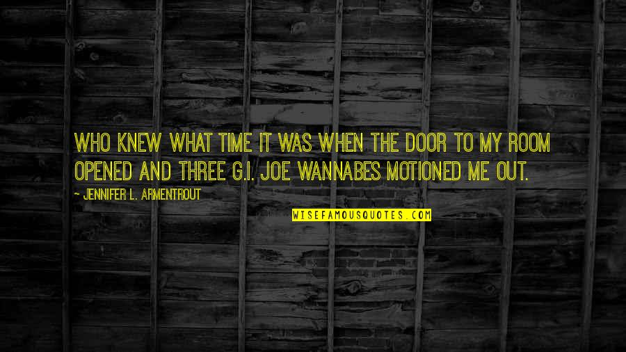 Wannabes Quotes By Jennifer L. Armentrout: Who knew what time it was when the
