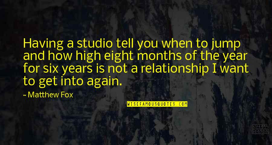 Want To Get High Quotes By Matthew Fox: Having a studio tell you when to jump