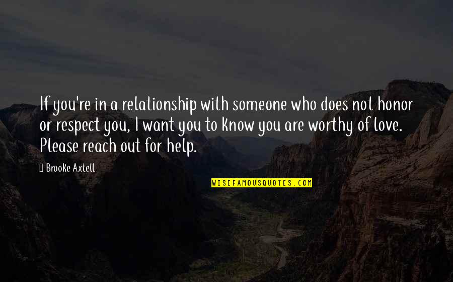 Want To Know Someone Quotes By Brooke Axtell: If you're in a relationship with someone who