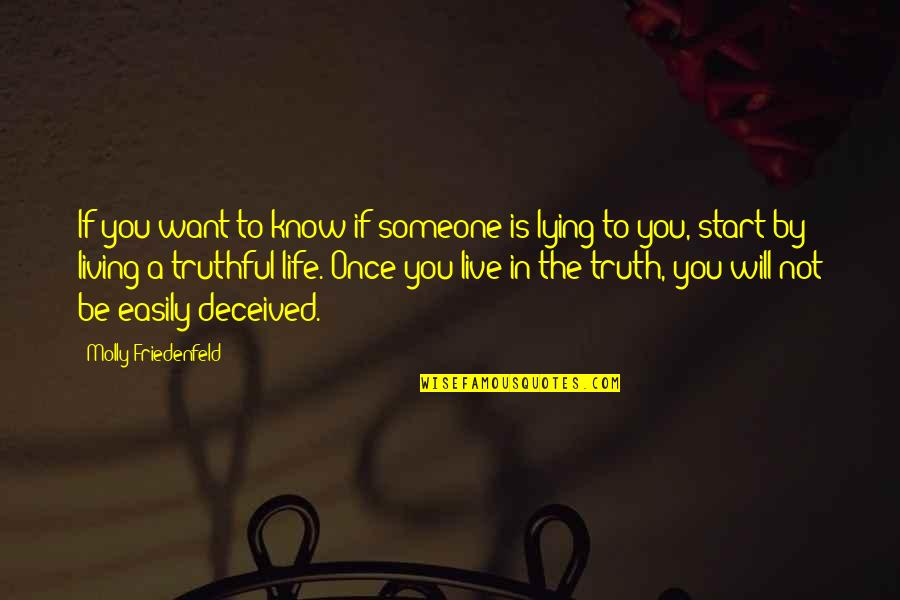 Want To Know Someone Quotes By Molly Friedenfeld: If you want to know if someone is