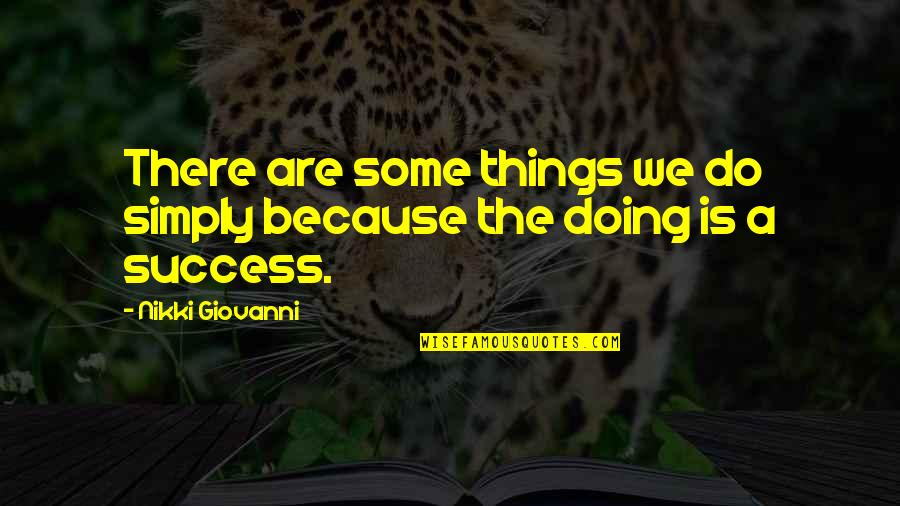 Wanting To Marry Someone Quotes By Nikki Giovanni: There are some things we do simply because