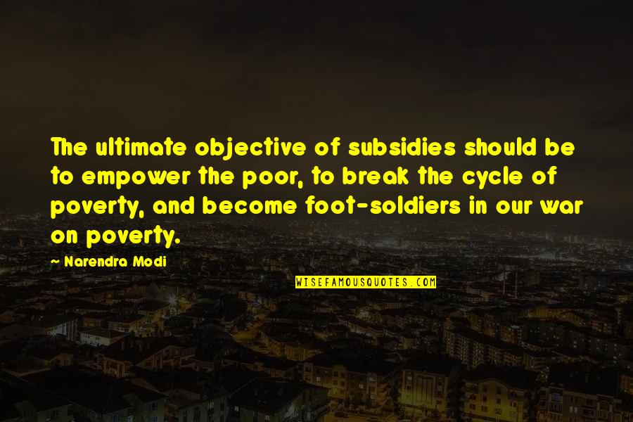 War And Soldiers Quotes By Narendra Modi: The ultimate objective of subsidies should be to